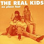 Real Kids No Place Fast