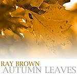 Ray Brown Autumn Leaves