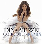 Idina Menzel Gorgeous (Redtop In The Remix Extended)