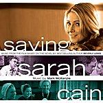 Mark McKenzie Saving Sarah Cain: Music From The Film
