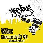 Winx Nervous Build-Up/Feeling Good
