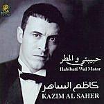 Kadim Al Sahir Habibati Wal Matar