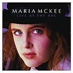Maria McKee Maria McKee, Live At The BBC