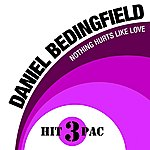 Daniel Bedingfield Nothing Hurts Like Love Hit Pac (3-Track Maxi-Single)