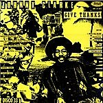 Johnny Clarke Give Thanks