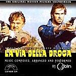 Goblin La Via Della Droga: Original Motion Picture Soundtrack
