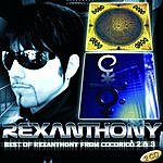 Rex Anthony Best Of Rexanthony From Cocoricò 2 & 3