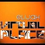 Elijah Virtual Place