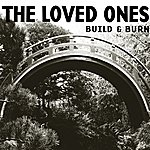 The Loved Ones Build & Burn