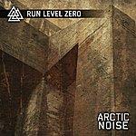 Run Level Zero Arctic Noise