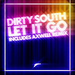 Dirty South Let It Go (4-Track Maxi-Single)