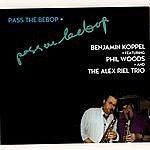 Benjamin Koppel Pass The Bebop