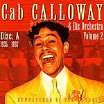 Cab Calloway & His Orchestra New York 1935-1937, Vol.A