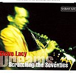 Steve Lacy Scratching The Seventies/Dreams