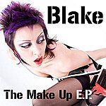 Blake The Make Up (3-Track Maxi-Single)