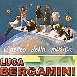 Luca Bergamini L'aereo Della Musica