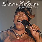 Dawn Tallman If You Wanna Testify (2-Track Single)