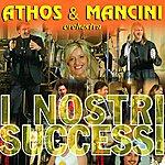 Orchestra Athos & Mancini I Nostri Successi
