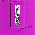 The Eternal Afflict (Luminografic) Agony