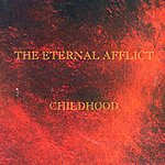 The Eternal Afflict Childhood (3-Track Maxi-Single)