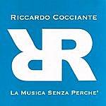 Riccardo Cocciante La Musica Senza Perchè (Single)