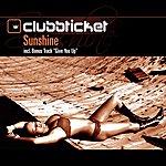 Clubbticket Sunshine (6 Track Maxi-Single)