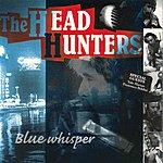 Headhunters Blue Whisper