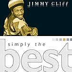 Jimmy Cliff Simply The Best: Jimmy Cliff
