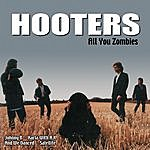 The Hooters All You Zombies