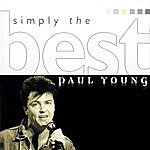 Paul Young Simply The Best: Paul Young