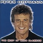 Peter Hofmann The Best Of Rock Classics: Best Of The Best Gold (SBM Remastered)