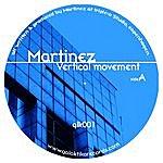 Martinez Vertical Movement/Another Space Rocker