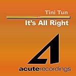 Tini Tun It's All Right (Single)