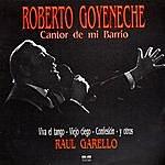 Roberto Goyeneche Cantor De Mi Barrio
