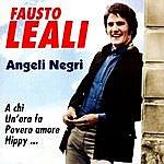 Fausto Leali Angeli Negri