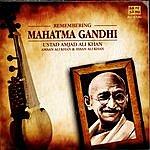 Amjad Ali Khan Remembering Mahatma Gandhi