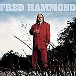 Fred Hammond Free To Worship