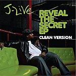 J-Live Reveal The Secret EP (Edited)