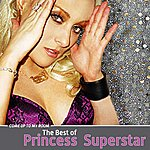 Princess Superstar Come Up to My Room: The Best Of Princess Superstar