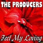 The Producers Feel My Loving / Amore Latina (3-Track Maxi Single)