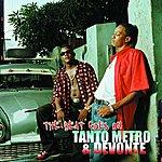 Tanto Metro & Devonte The Beat Goes On