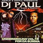 DJ Paul Underground, Vol.16: For Da Summa (Parental Advisory)