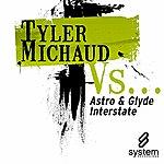Tyler Michaud Tyler Michaud Vs... (2-Track Single)