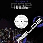 DJ Reversive Los Angeles EP