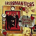 Barrio Boyzz Los Romanticos: Barrio Boyz