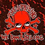 Uprising We Don't Belong (7-Track Maxi-Single)