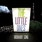The Little One's Ordinary Song (4-Track Maxi-Single)