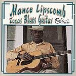 Mance Lipscomb Texas Blues Guitar