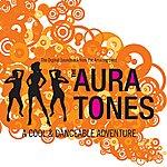 The Auratones A Cool & Danceable Adventure