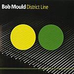 Bob Mould District Line